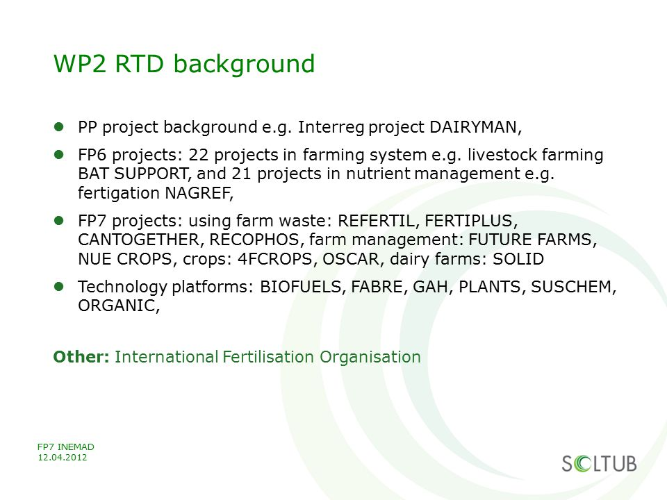 WP2 RTD background PP project background e.g. Interreg project DAIRYMAN,
