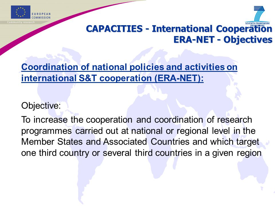 CAPACITIES - International Cooperation ERA-NET - Objectives