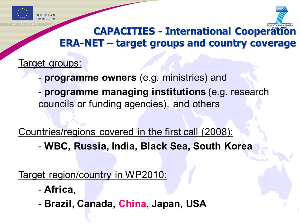 CAPACITIES - International Cooperation ERA-NET – target groups and country coverage