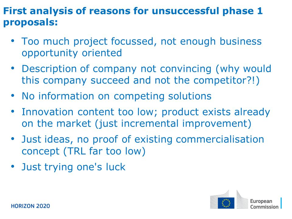 First analysis of reasons for unsuccessful phase 1 proposals: