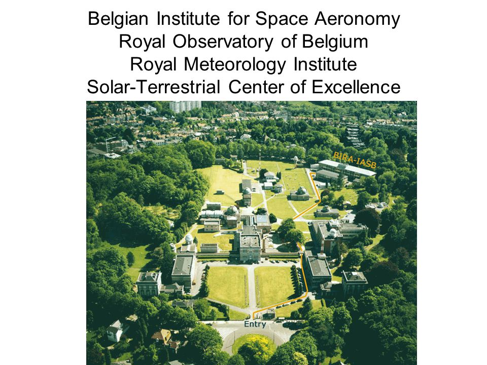 Belgian Institute for Space Aeronomy Royal Observatory of Belgium Royal Meteorology Institute Solar-Terrestrial Center of Excellence