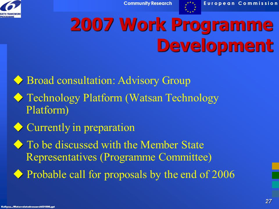 2007 Work Programme Development