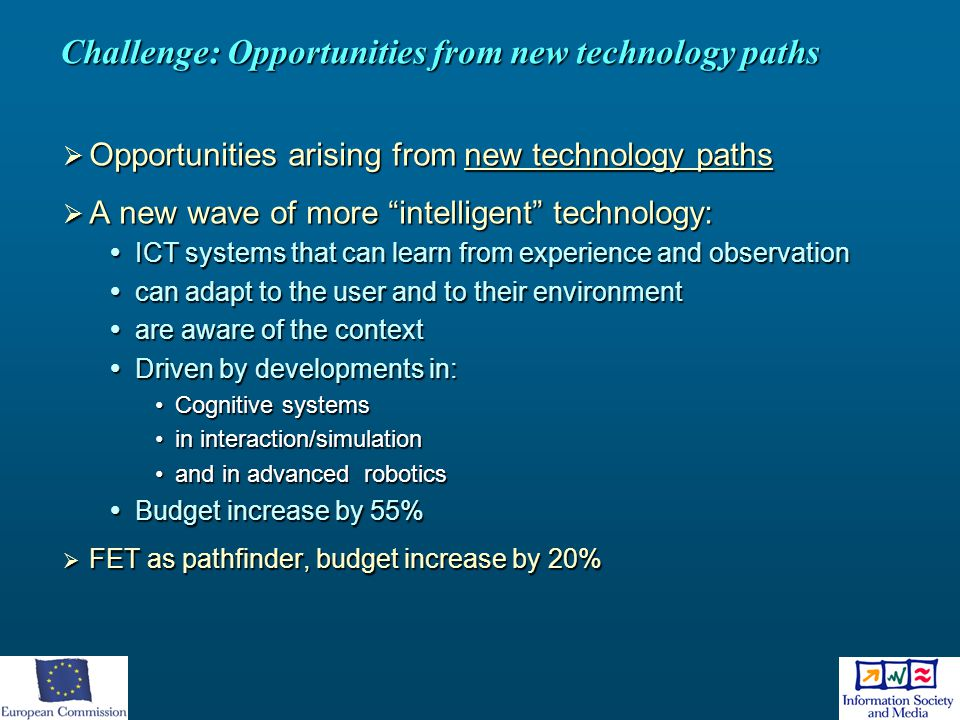 Challenge: Opportunities from new technology paths