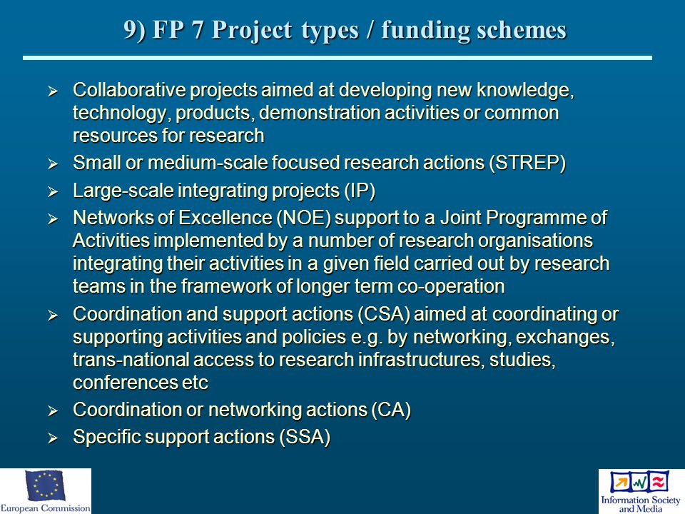 9) FP 7 Project types / funding schemes