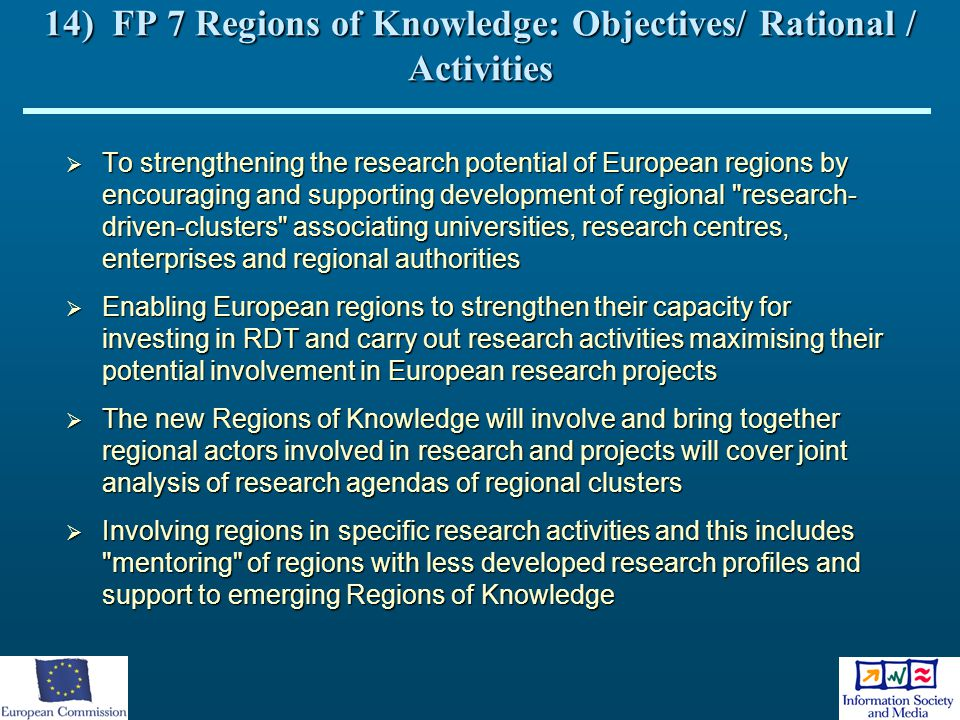 14) FP 7 Regions of Knowledge: Objectives/ Rational / Activities