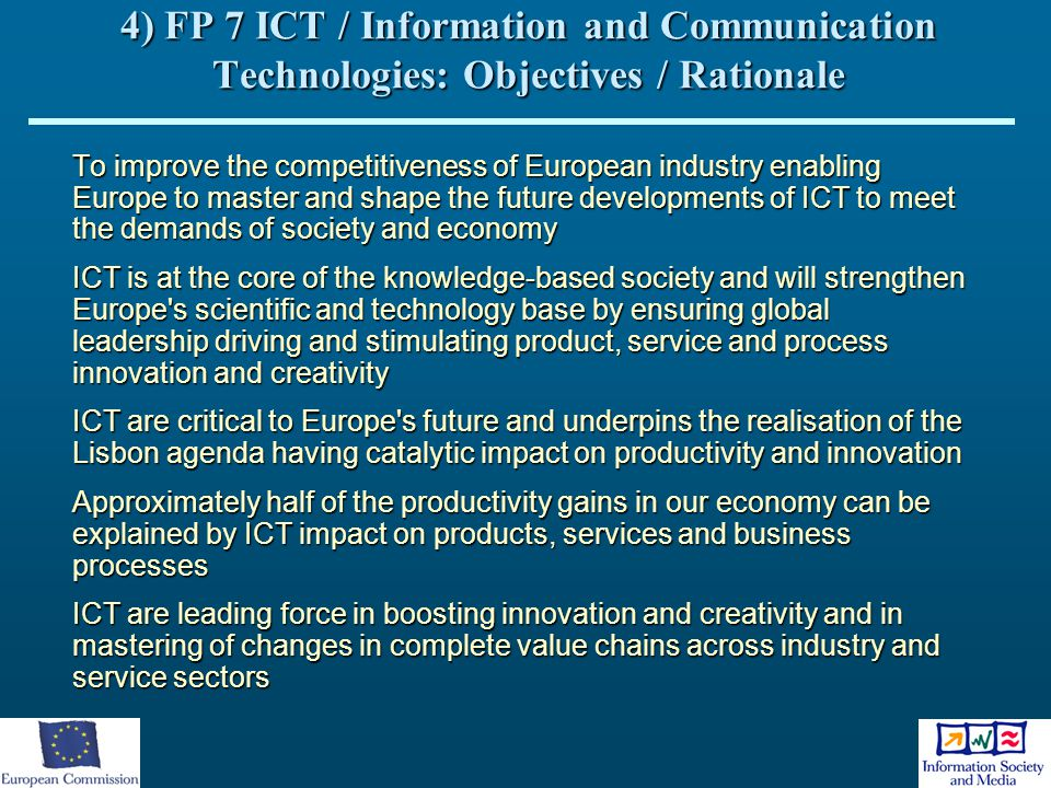 4) FP 7 ICT / Information and Communication Technologies: Objectives / Rationale