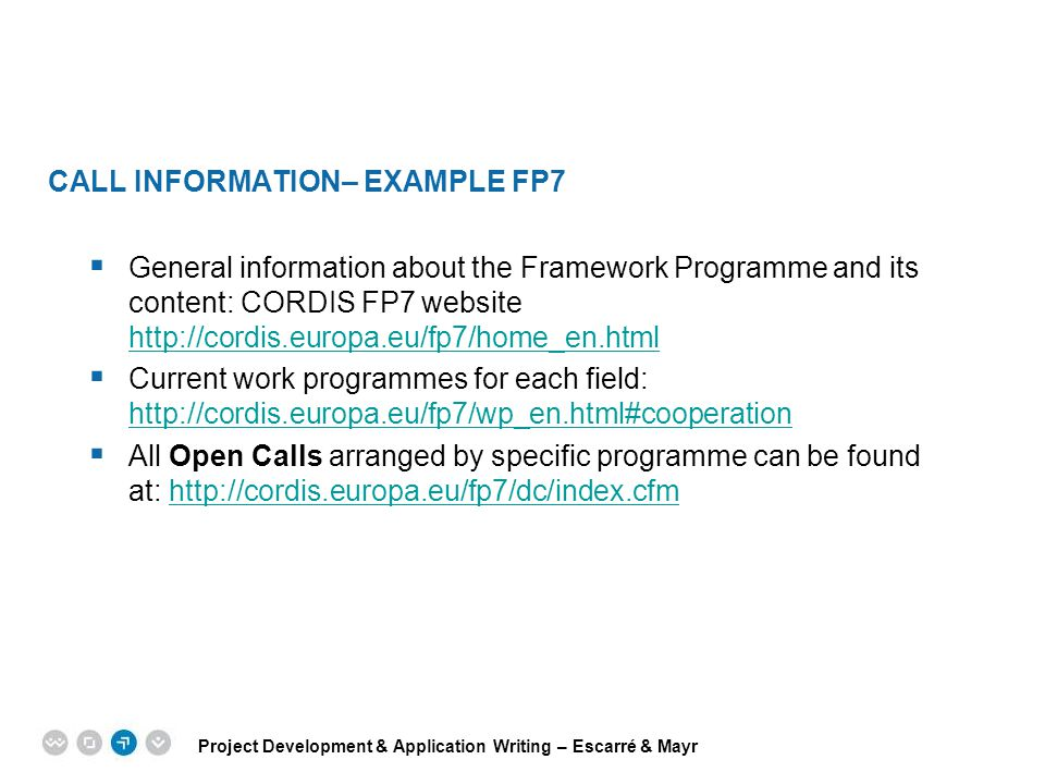 CALL INFORMATION– EXAMPLE FP7