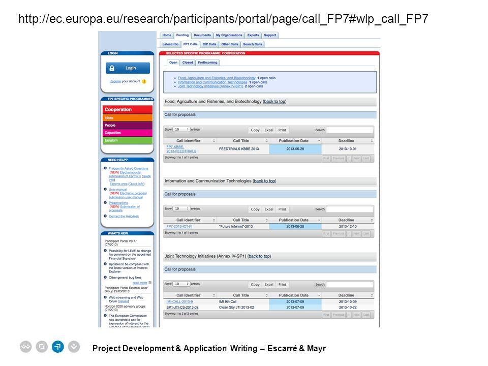 http://ec.europa.eu/research/participants/portal/page/call_FP7#wlp_call_FP7