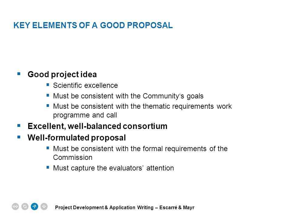 KEY ELEMENTS OF A GOOD PROPOSAL