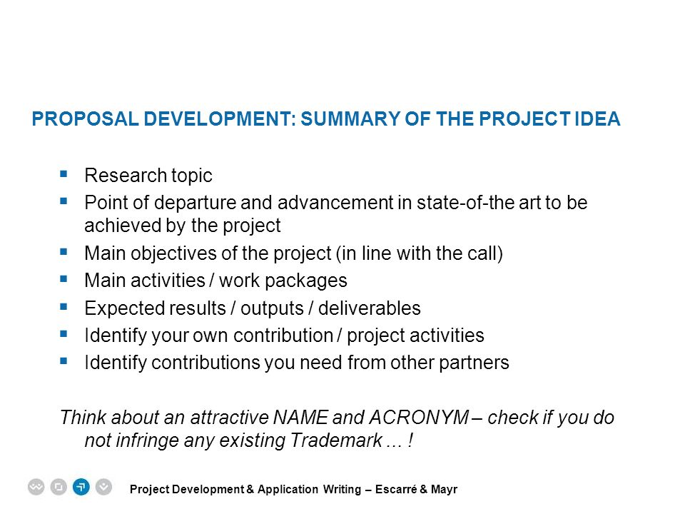 PROPOSAL DEVELOPMENT: Summary of the Project Idea