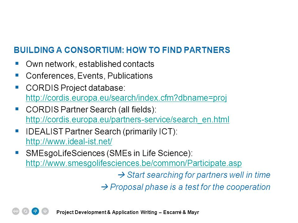 Building a consortium: How to find partners