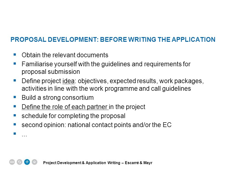 PROPOSAL DEVELOPMENT: Before writing the application
