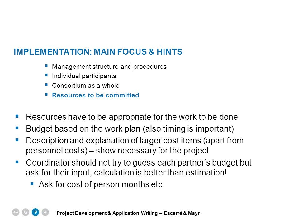Implementation: main focus & hints