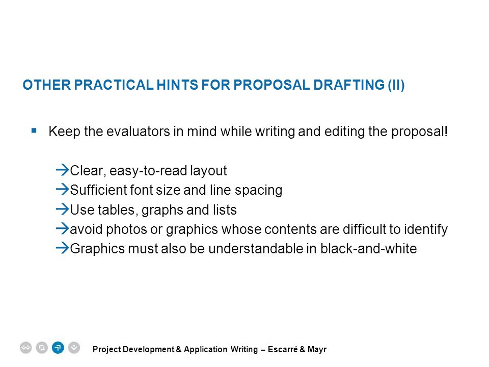 Other Practical hints for proposal drafting (II)
