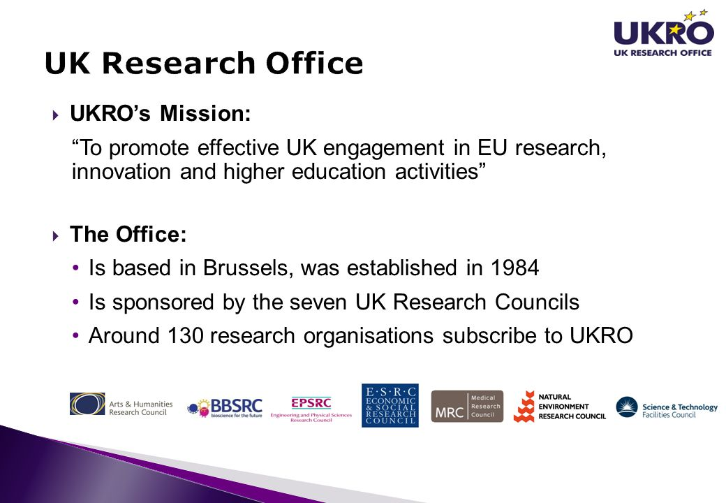 UK Research Office UKRO's Mission: