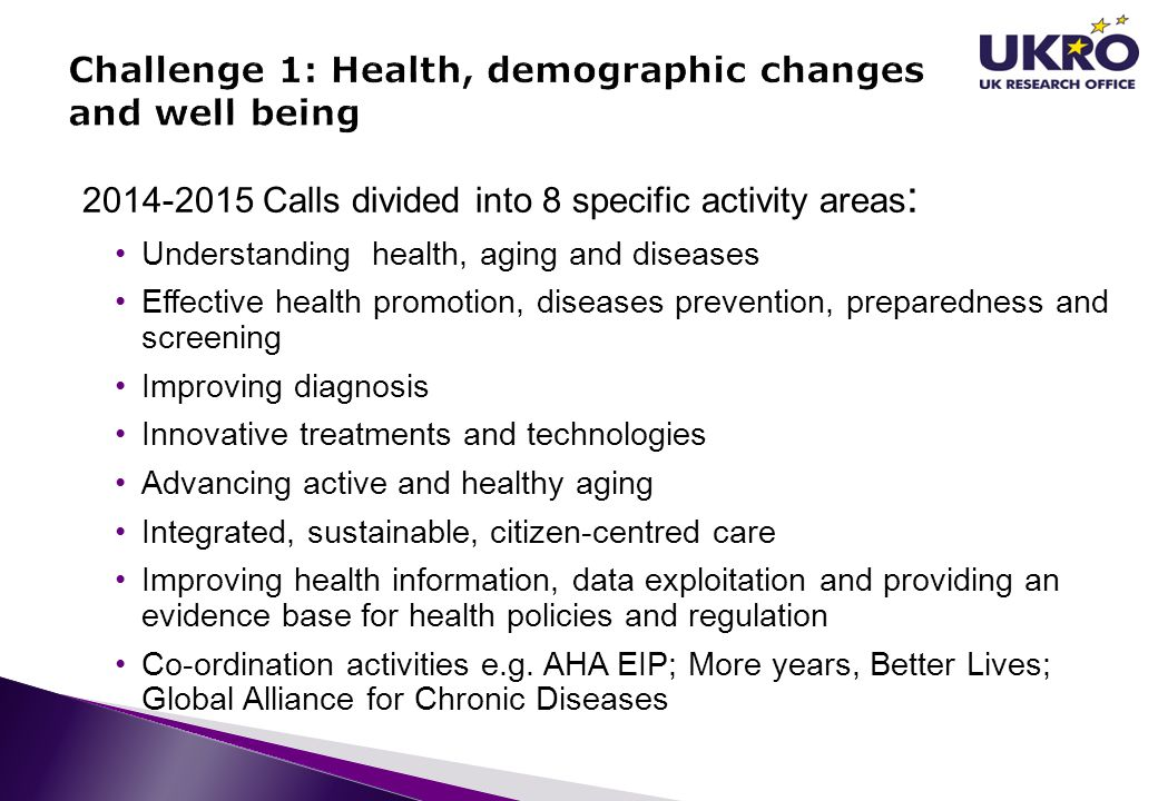 Challenge 1: Health, demographic changes and well being