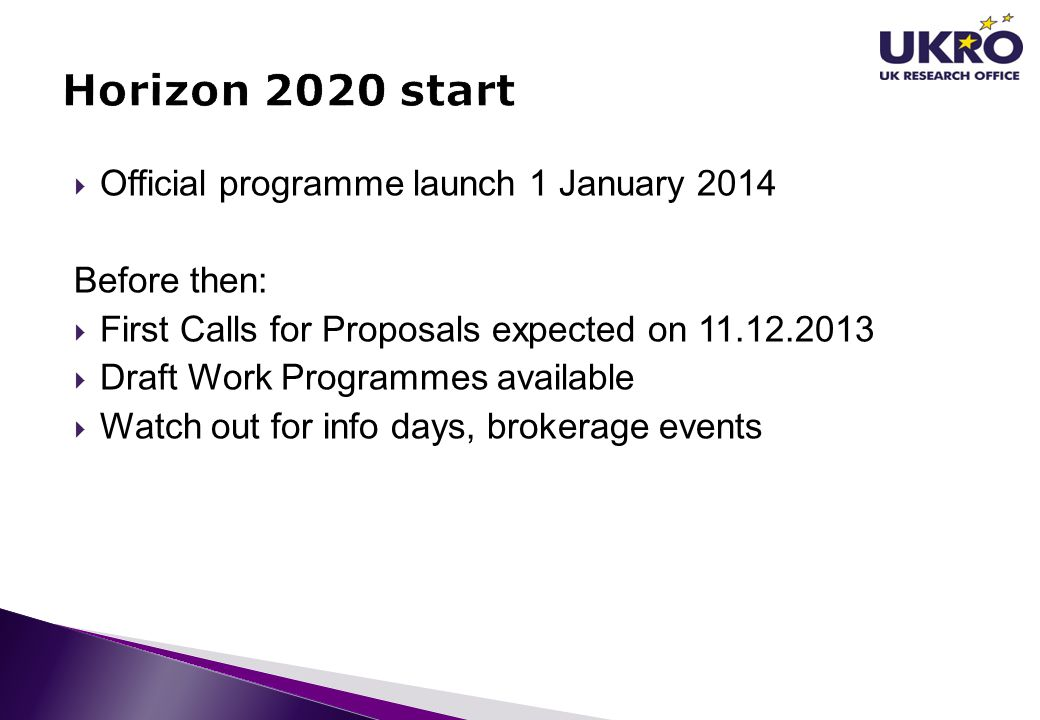 Horizon 2020 start Official programme launch 1 January 2014