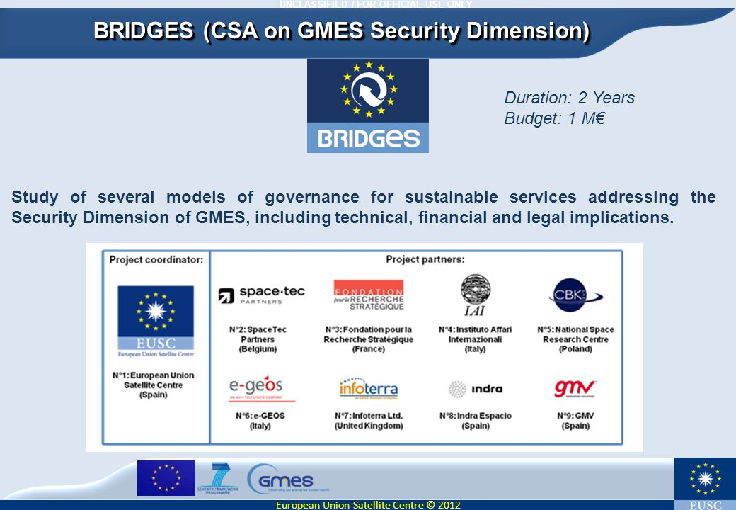 BRIDGES (CSA on GMES Security Dimension)