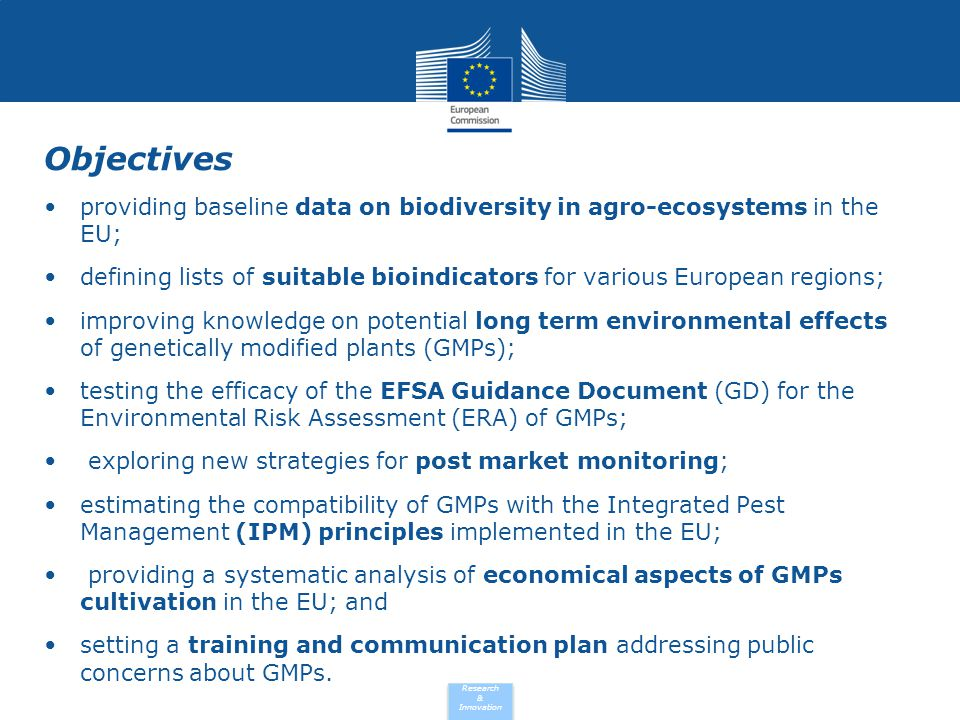 Objectives providing baseline data on biodiversity in agro-ecosystems in the EU;