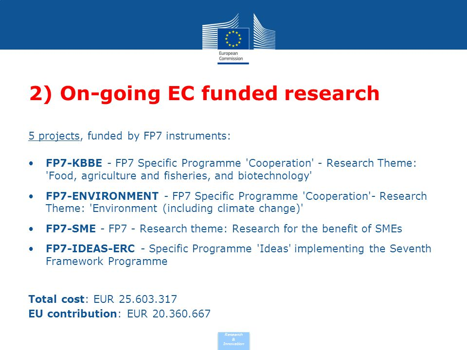 2) On-going EC funded research