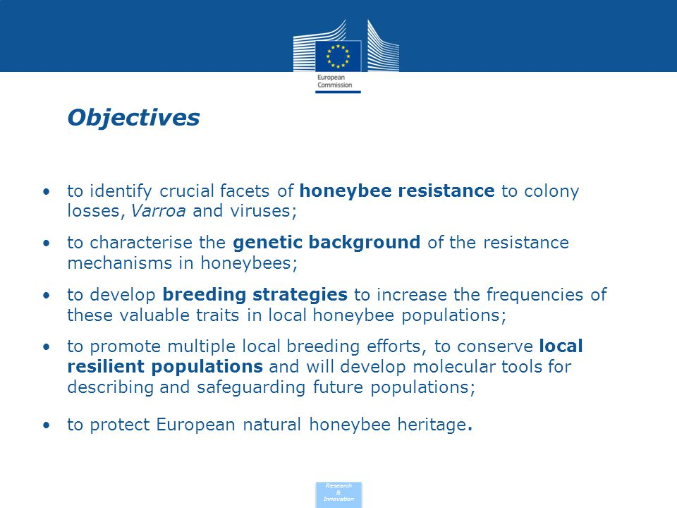 Objectives to identify crucial facets of honeybee resistance to colony losses, Varroa and viruses;