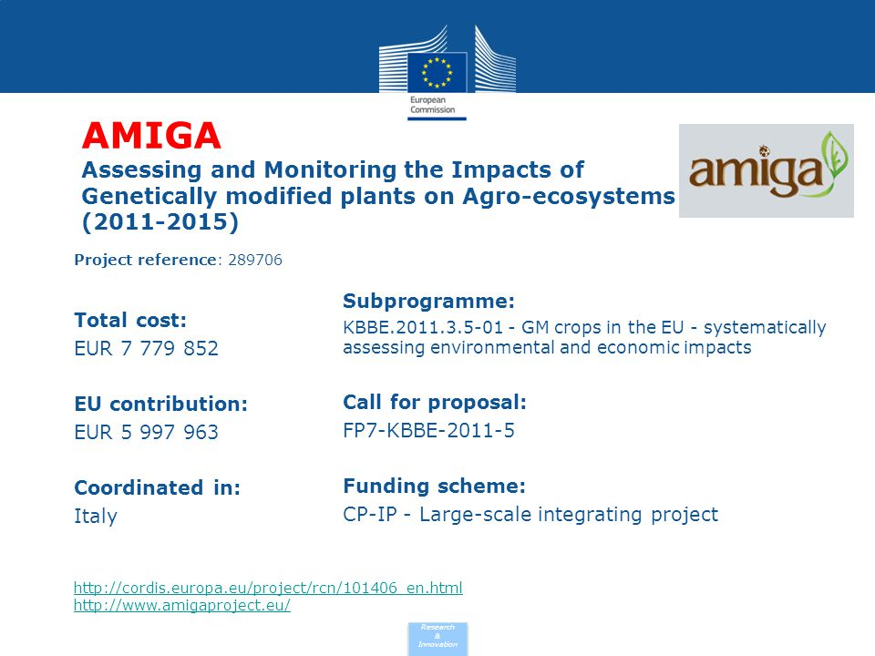 AMIGA Assessing and Monitoring the Impacts of Genetically modified plants on Agro-ecosystems (2011-2015)