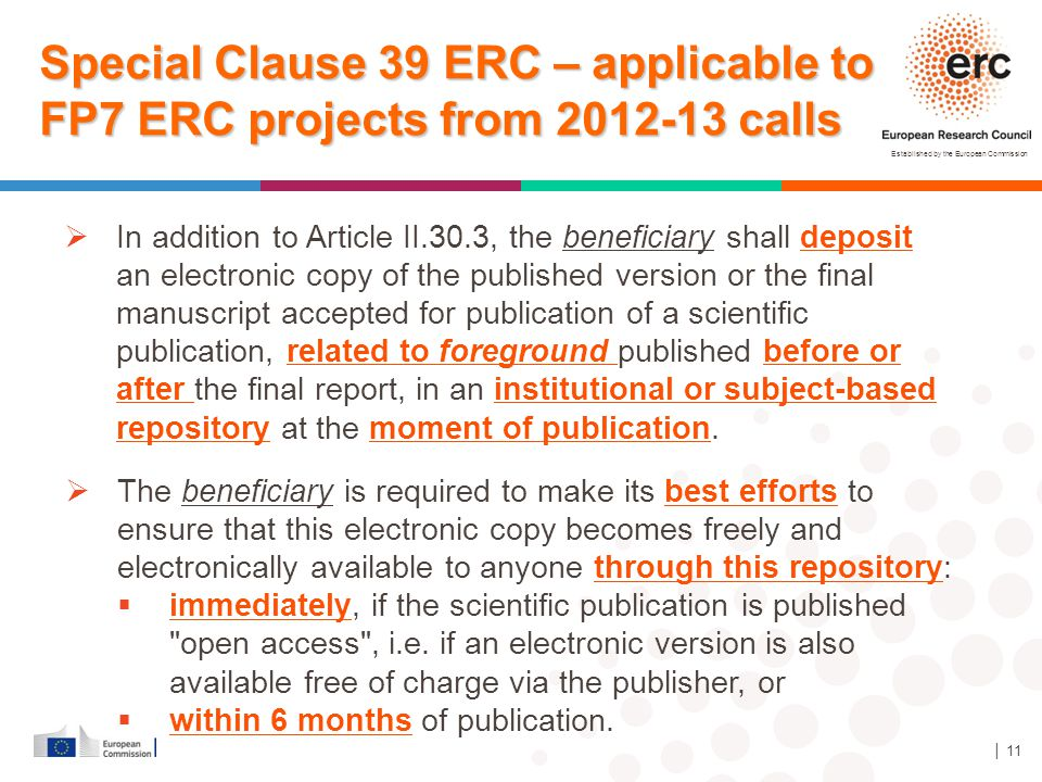 Special Clause 39 ERC – applicable to FP7 ERC projects from 2012-13 calls