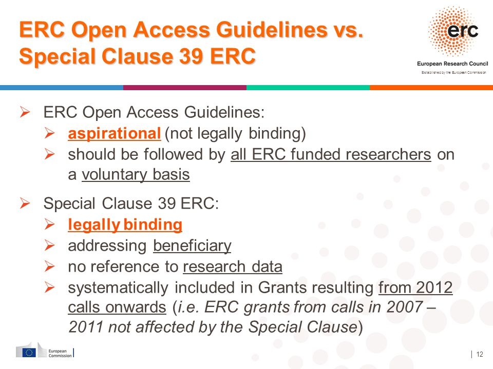ERC Open Access Guidelines vs. Special Clause 39 ERC