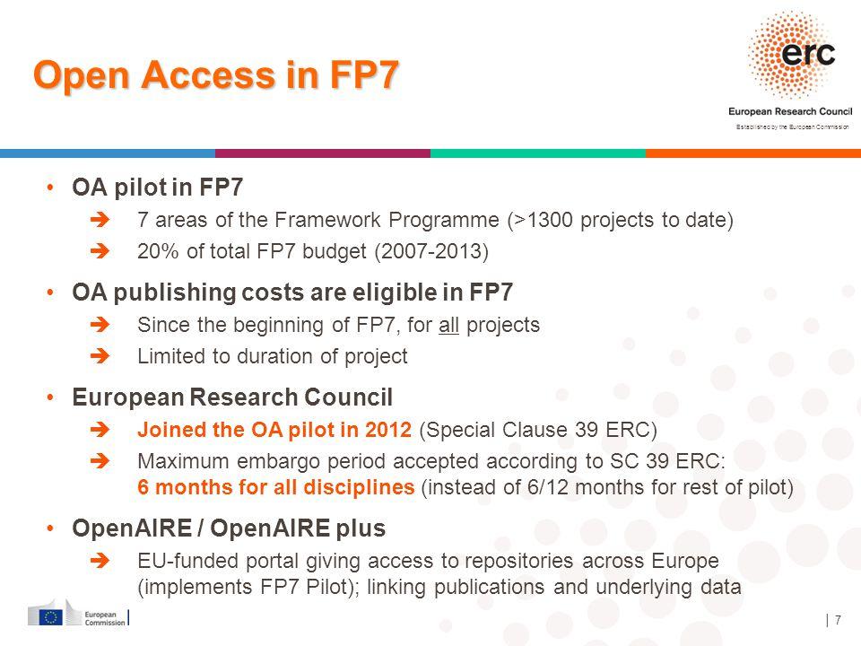 Open Access in FP7 OA pilot in FP7