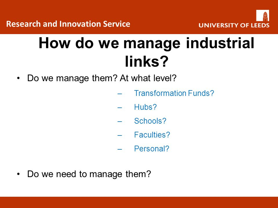 How do we manage industrial links