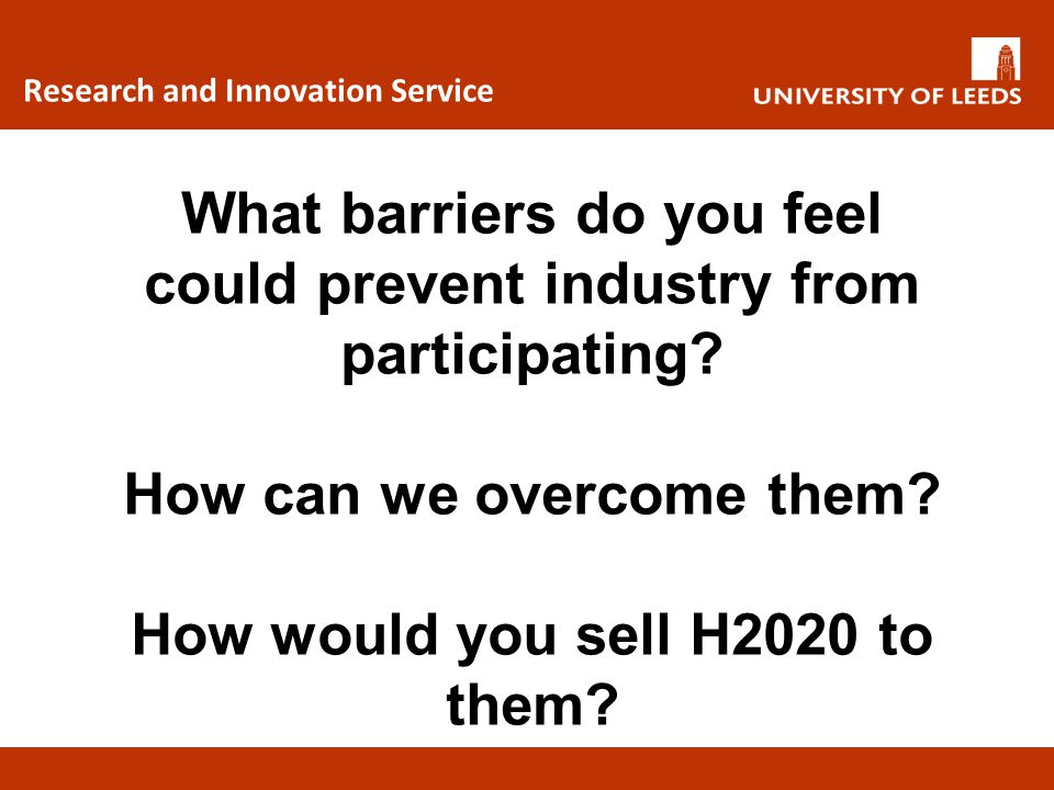 What barriers do you feel could prevent industry from participating