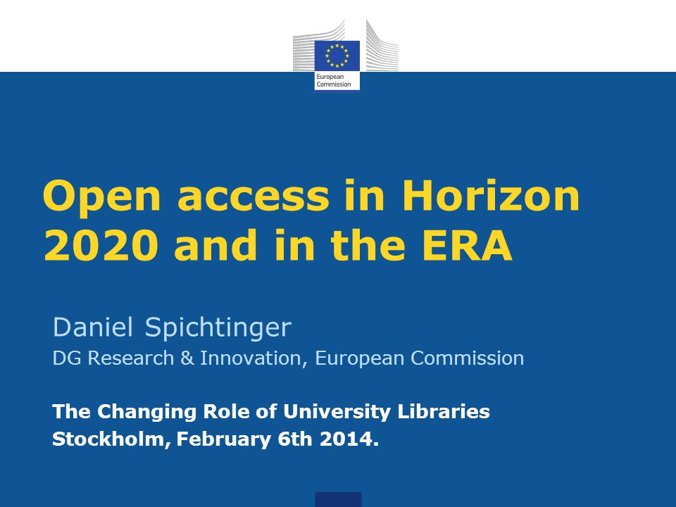 Open access in Horizon 2020 and in the ERA