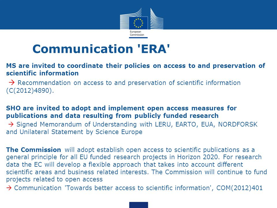 Communication ERA MS are invited to coordinate their policies on access to and preservation of scientific information.