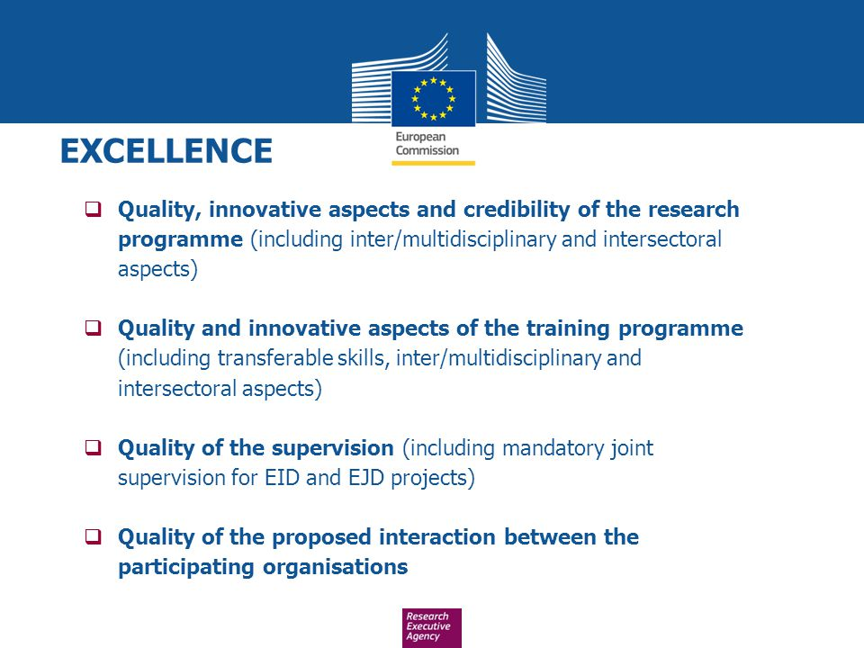 EXCELLENCE Quality, innovative aspects and credibility of the research programme (including inter/multidisciplinary and intersectoral aspects)