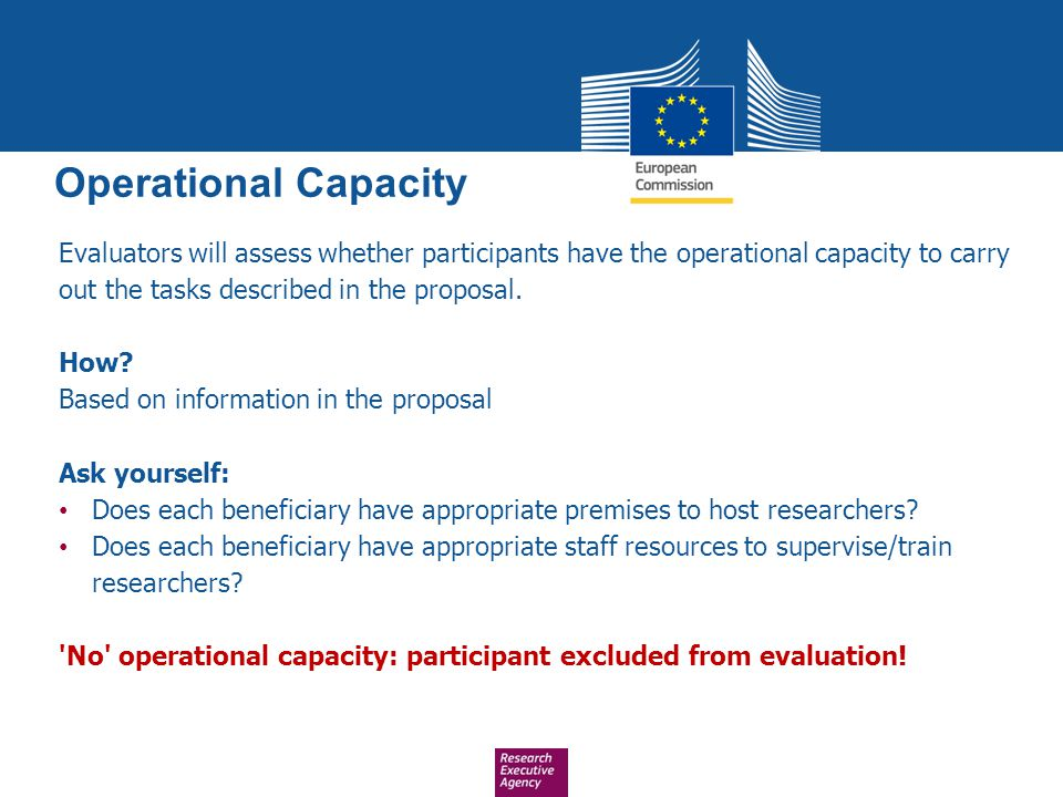 Operational Capacity Evaluators will assess whether participants have the operational capacity to carry out the tasks described in the proposal.