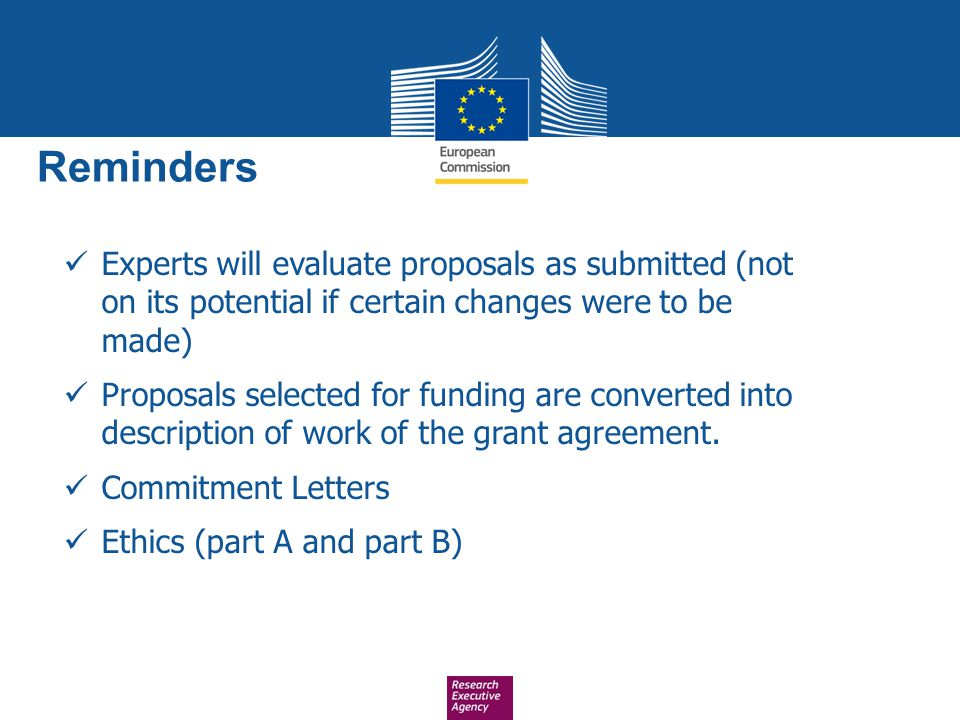 Reminders Experts will evaluate proposals as submitted (not on its potential if certain changes were to be made)