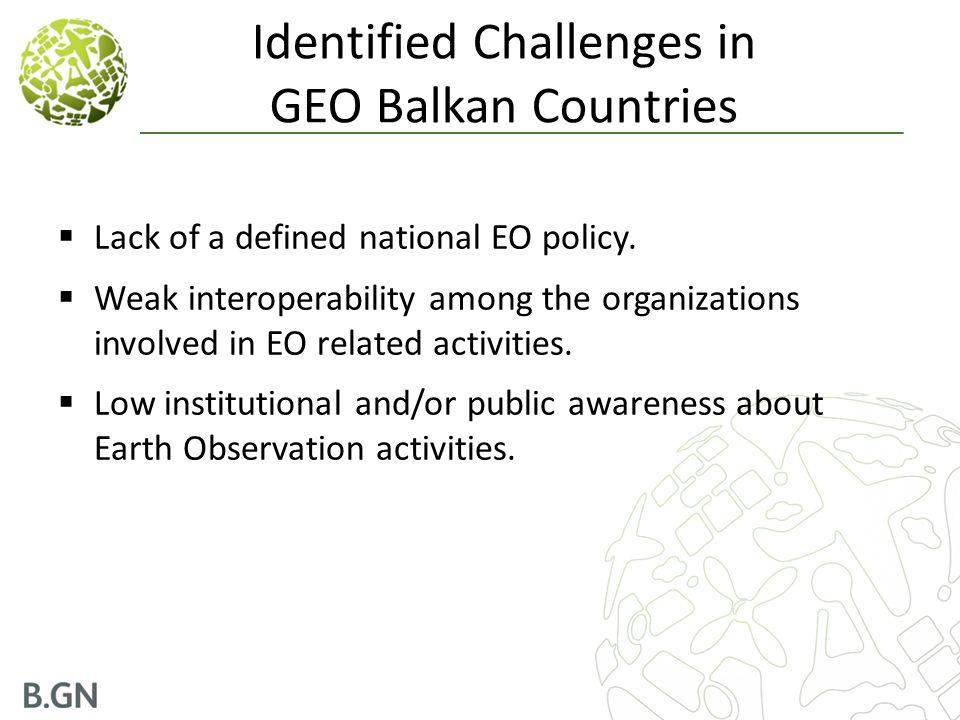Identified Challenges in GEO Balkan Countries