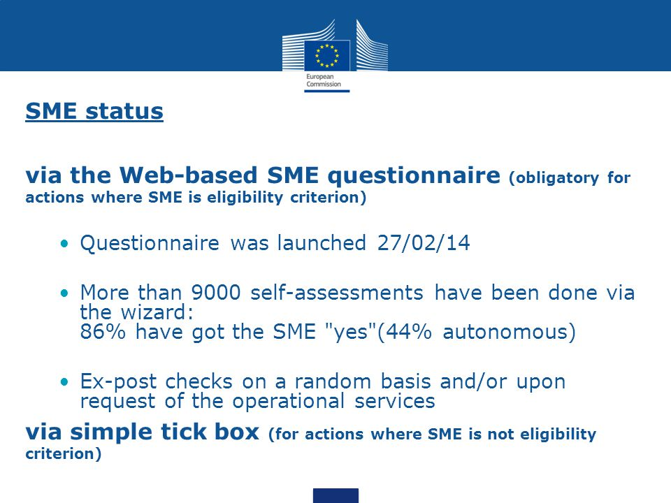 SME status via the Web-based SME questionnaire (obligatory for actions where SME is eligibility criterion)