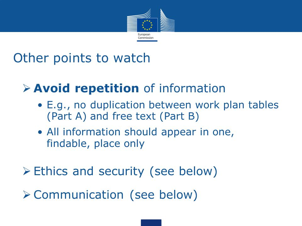Other points to watch Avoid repetition of information