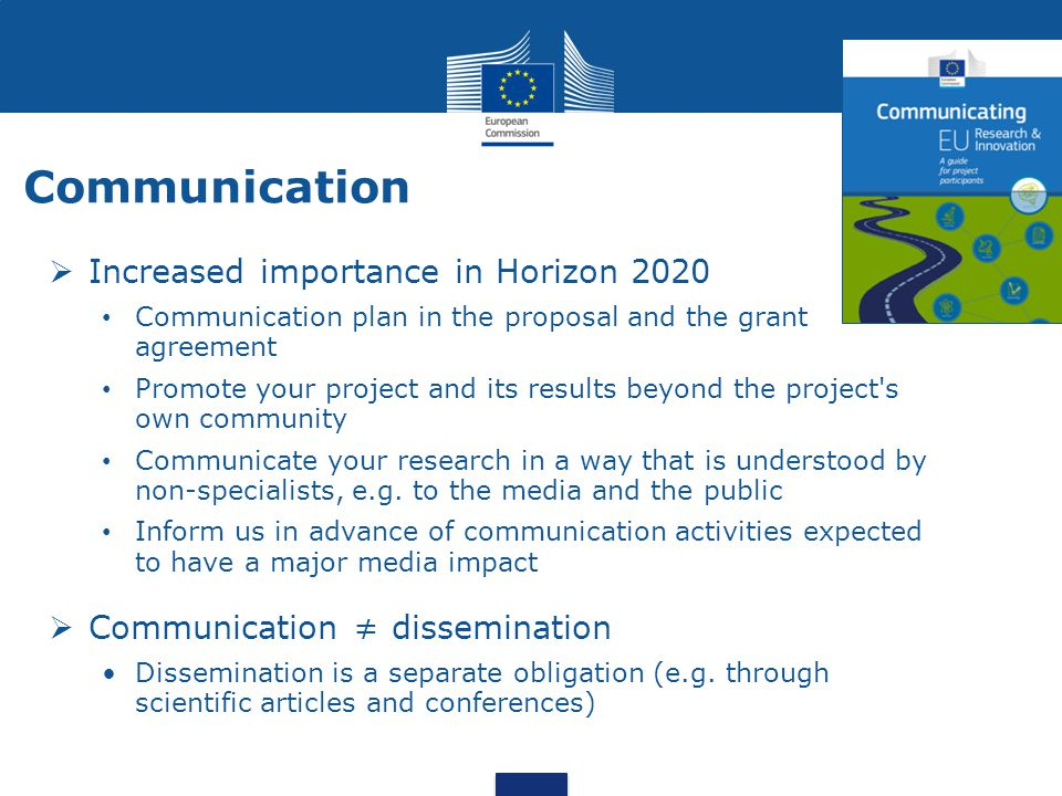 Communication Increased importance in Horizon 2020