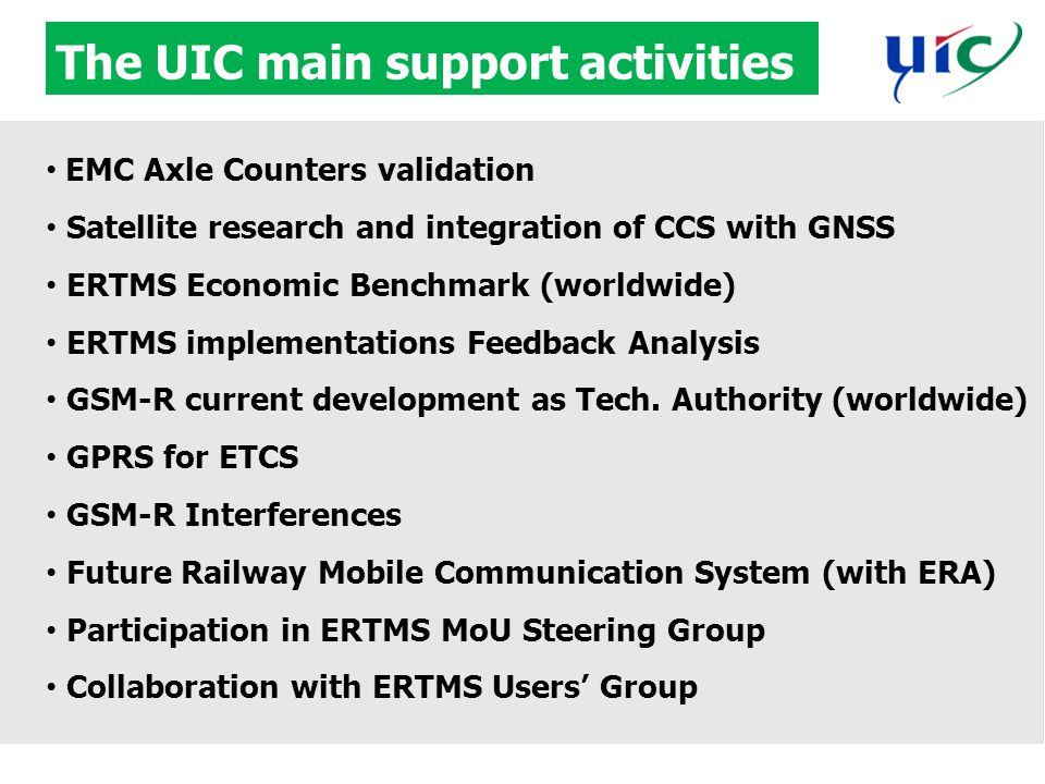 The UIC main support activities