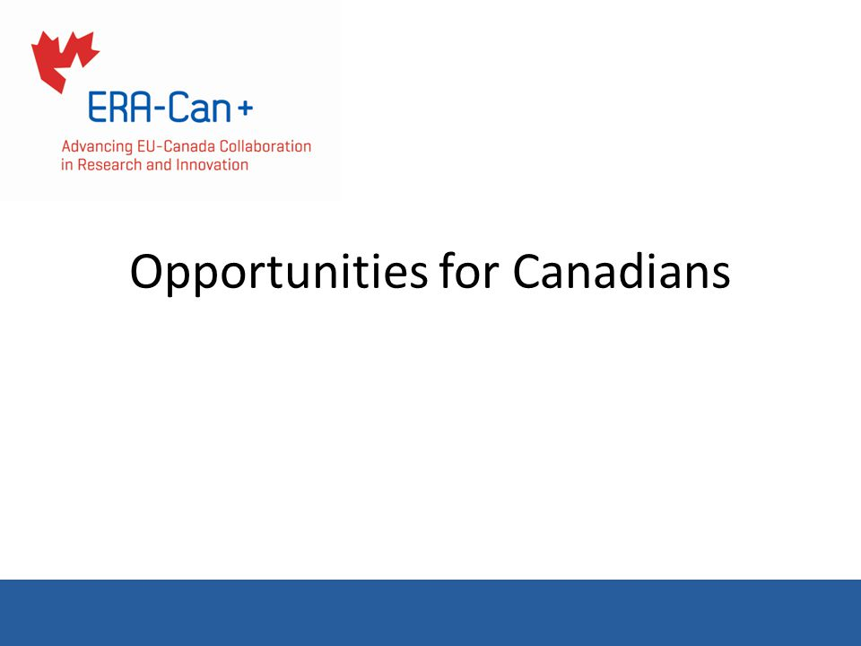 Opportunities for Canadians