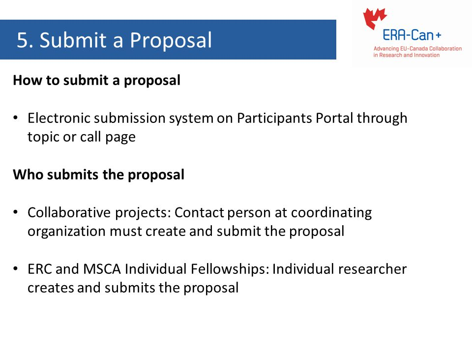 5. Submit a Proposal How to submit a proposal