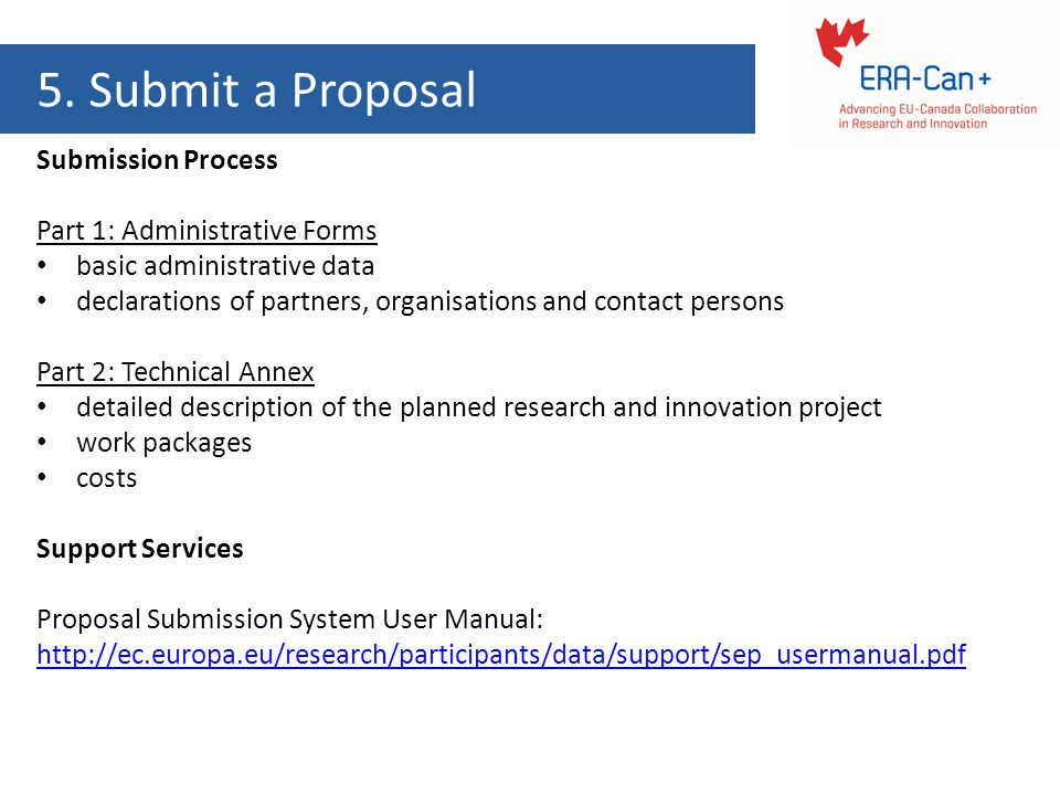 5. Submit a Proposal Submission Process Part 1: Administrative Forms