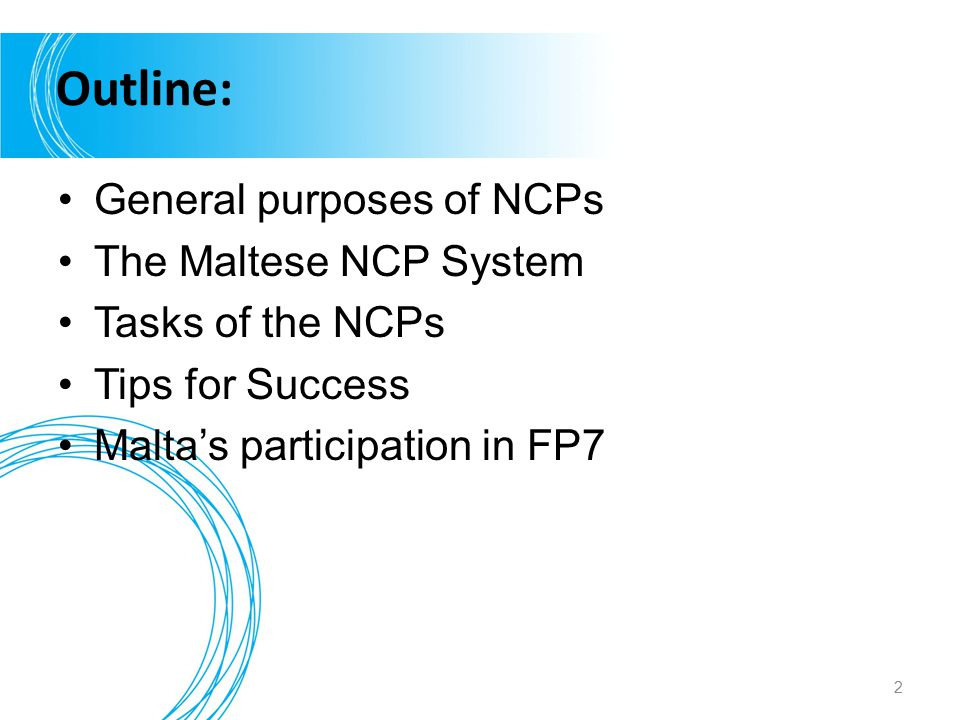 Outline: General purposes of NCPs The Maltese NCP System
