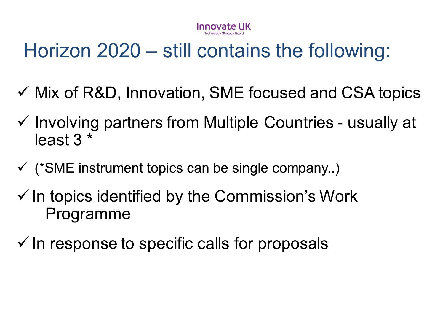 Horizon 2020 – still contains the following: