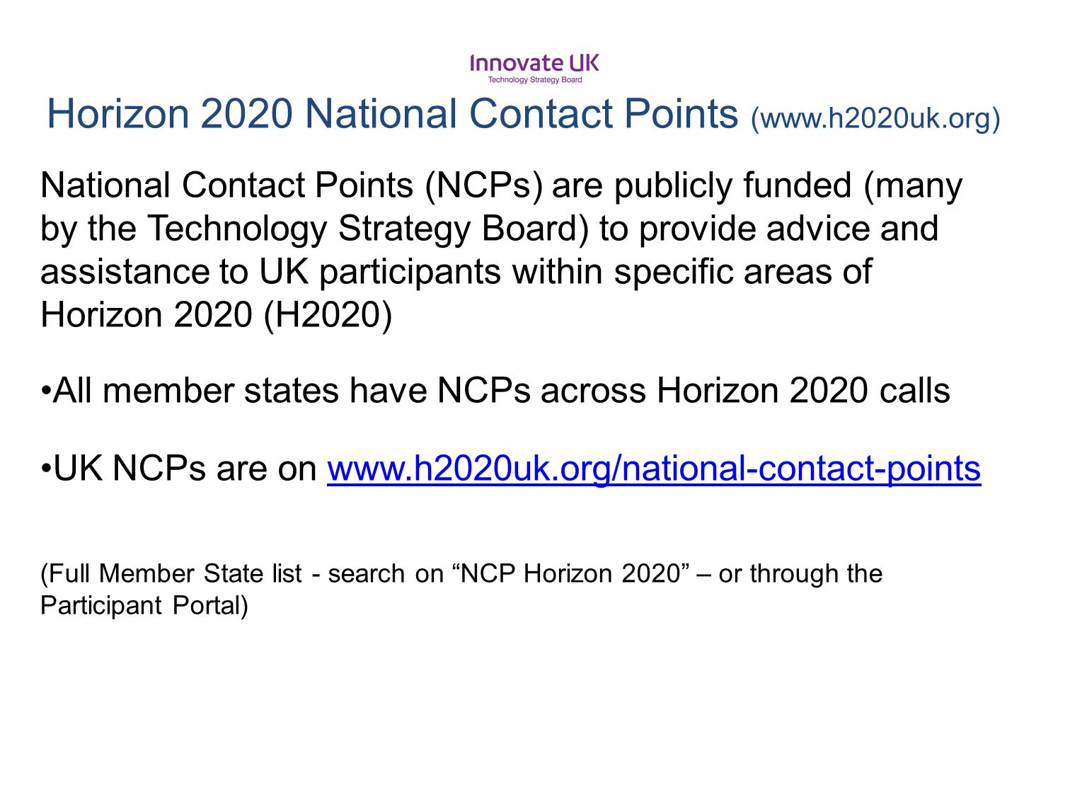 Horizon 2020 National Contact Points (www.h2020uk.org)