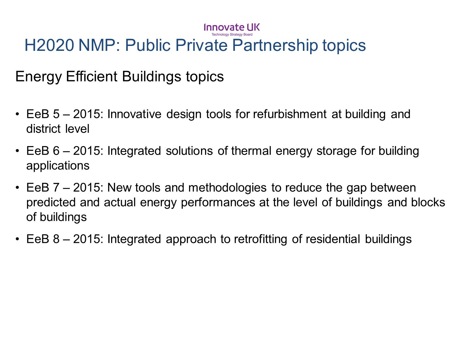 H2020 NMP: Public Private Partnership topics