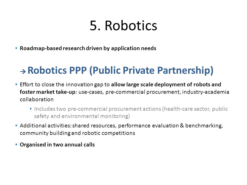 5. Robotics Roadmap-based research driven by application needs