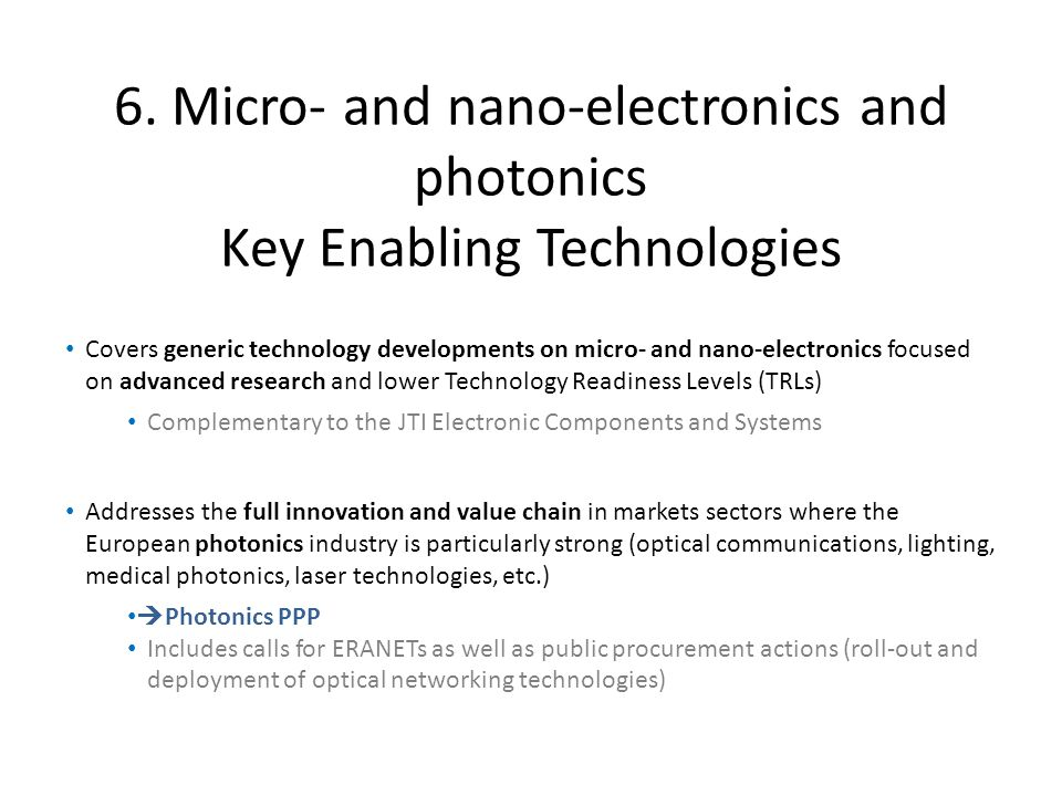 6. Micro- and nano-electronics and photonics Key Enabling Technologies